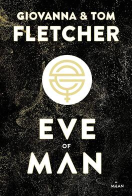 Couverture du livre : Eve of Man, Tome 1 : Eve of Man