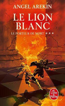 Couverture du livre : Le Porteur de Mort, tome 3 : Le lion blanc