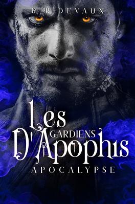 Couverture du livre : Les Gardiens d'Apophis, Tome 3: Apocalypse