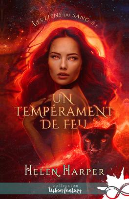 Couverture du livre : Les Liens du sang, Tome 1 : Un tempérament de feu