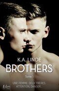 Brothers, Tome 1 : Brothers