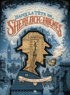 Dans la tête de Sherlock Holmes, Tome 1 : L'Affaire du ticket scandaleux