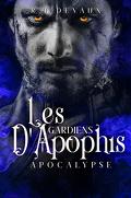 Les Gardiens d'Apophis, Tome 3: Apocalypse