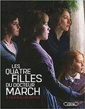 Les quatre filles du docteur March, d'hier à aujourd'hui