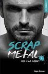 Scrap Metal, Tome 1 : Mis à la casse