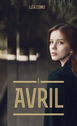 Avril, Tome 1