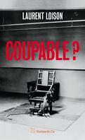 Coupable ?