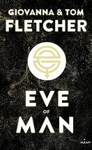 Eve of Man, Tome 1