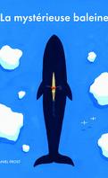 La mystérieuse baleine