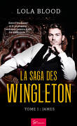 La Saga des Wingleton, Tome 1 : James