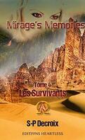 Mirage's Memories, Tome 4 : Les survivants