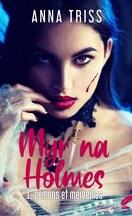 Myrina Holmes, Tome 1 : Démons et merveilles
