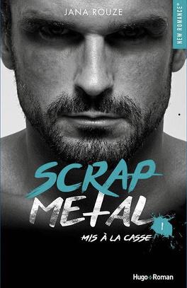 Couverture du livre : Scrap Metal, Tome 1 : Mis à la casse