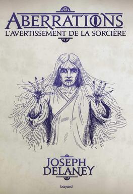 Couverture du livre : Aberrations, Tome 2 : L'Avertissement de la sorcière