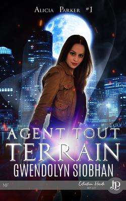 Couverture de Alicia Parker, Tome 1 : Agent tout terrain
