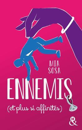 Couverture du livre : Ennemis (et plus si affinités)