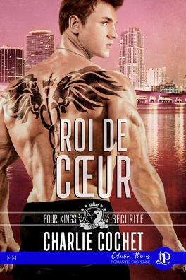 Couverture du livre : Four Kings Securité, Tome 2 : Roi de coeur