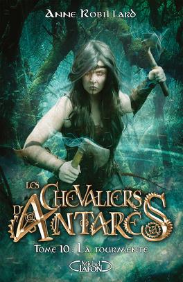 Couverture du livre : Les Chevaliers d'Antarès, Tome 10 : La Tourmente