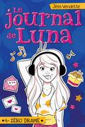 Le Journal de Luna, Tome 4 : Zéro drame