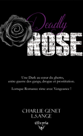 Deadly Rose