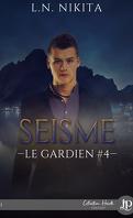Le Gardien, Tome 4 : Séisme