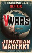 V-Wars, Tome 1 : Ils nous chassent