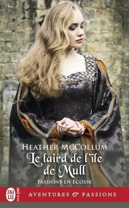 Couverture du livre : Passions en Écosse, Tome 1 : Le Laird de l'île de Mull