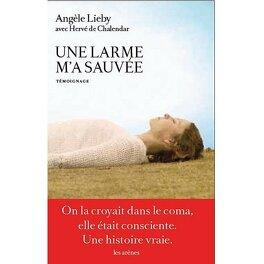 Couverture du livre : Une larme m'a sauvée