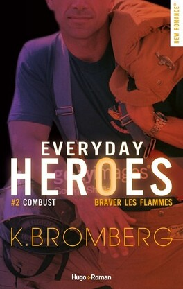 Couverture du livre : Everyday Heroes, Tome 2 : Combust