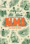 Alma, Tome 1 : Le vent se lève