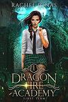 Dragon Fire Academy, Tome 1 : First Term