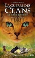La Guerre des Clans, Cycle 5 : L'Aube des Clans, Tome 6 : Le Sentier des étoiles