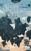 Steam Sailors, Tome 1 : L'Héliotrope