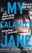 The Lady Janies, tome 3 : My Calamity Jane