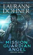 Veslor Mates, Tome 2 : Mission : Guardian Angel