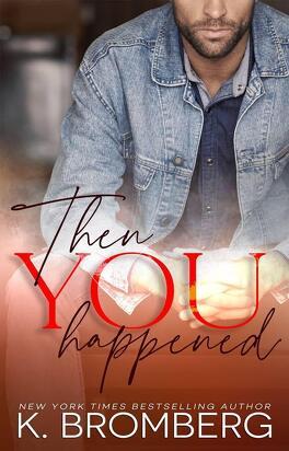 Couverture du livre : Then You Happened