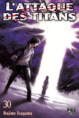Couverture du livre : L'Attaque des Titans, Tome 30