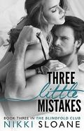 Blindfold Club, Tome 3 : Three Little Mistakes