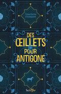 Des Œillets pour Antigone
