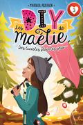 Les DIY de Maélie, Tome 3 : Des lucioles plein les yeux