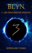 Blyn, Tome 1 : Les fragments perdus