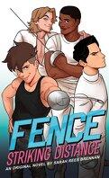 Fence : Striking Distance