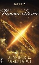 Origine, Tome 2 : Flamme obscure