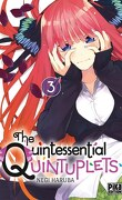 The Quintessential Quintuplets, Tome 3