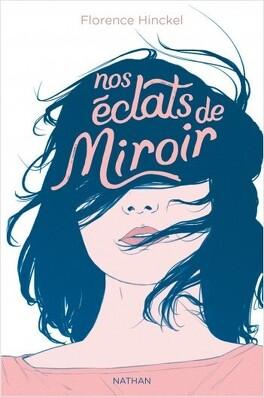 Couverture du livre : Nos éclats de miroir