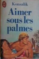 Couverture du livre : Aimer sous les palmes