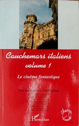 Cauchemars Italiens Tome 1 Le Cinema Fantastique Livre De Frank Lafond