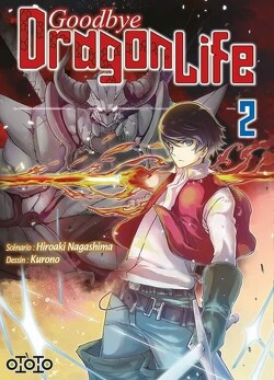 Couverture de Goodbye Dragon Life, Tome 2