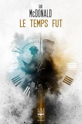 Couverture du livre : Le temps fut