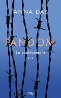 Fandom, Tome 2 : Le Soulèvement